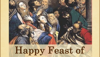 Happy Feast of Pentecost