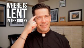 Where is Lent in the Bible and More Questions Answered