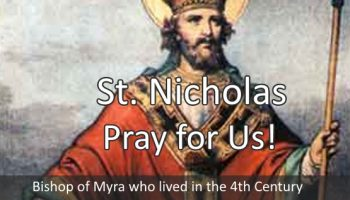 St. Nicholas (Feast Day – December 6th)